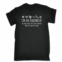I'M AN ENGINEER TO SAVE TIME I'M NEVER WRONG T-SHIRT * ENGINEERING FASHION TEE