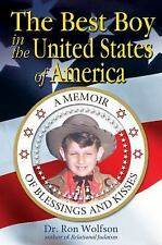 The Best Boy in the United States Of America: A Memoir of Blessings and Kisses,