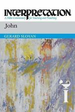 John: Interpretation: A Bible Commentary for Teaching and Preaching, Sloyan, Ger
