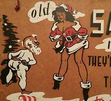 1940s PINUP vtg santa claus art deco girl sexy christmas sign tree gag gift nude