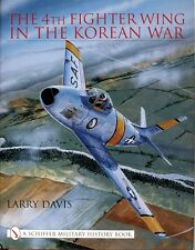 Book - The 4th Fighter Wing in the Korean War by Larry Davis