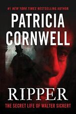 Ripper: The Secret Life of Walter Sickert  by Patricia Cornwell  (Hardcover)