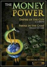 The Money Power: Pawns in the Game & Empire of the City by William Guy Carr