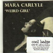 (CI489) Mara Carlyle, Weird Girl - 2011 DJ CD