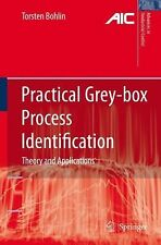 Practical Grey-Box Process Identification : Theory and Applications by...