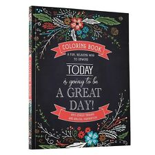 Today Is Going To Be A Great Day Inspirational Adult Coloring Book Design Gift