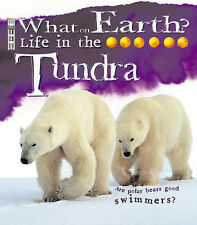 Life in the Tundra (What on Earth),Clarke, Penny,New Book mon0000016633