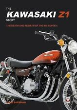 The Kawasaki Z1 Story : The Death and Rebirth of the 900 Super 4 by David...