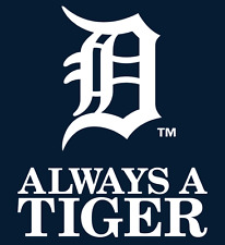 """Detroit Tigers STATIC CLING Decal ALWAYS A TIGER  11.5"""" WHITE  SHARP!! Sticker"""