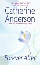 Forever After by Catherine Anderson (2007, Paperback)