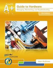 A+ GUIDE TO HARDWARE [9781133135128] - JEAN ANDREWS PH.D. (HARDCOVER) NEW
