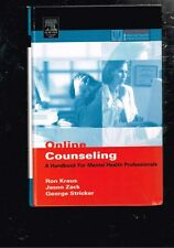 Online Counseling: A Handbook for Mental Health Professionals, Zack, Kraus HB