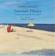 Summer Places Eastern Long Island and New England Simon Parkes, Autographed Copy