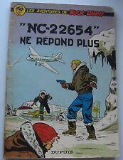 BUCK DANNY Des Hubinon NC 22654 NE REPOND PLUS broché 1965 BE DUPUIS