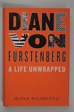 Diane Von Furstenberg A Life Unwrapped by Gioia Diliberto New Hardcover)