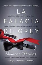 La falacia de Grey: Cincuenta sombras de realidad para tus pensamientos y fantas