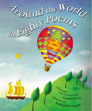 Around the World in 80 Poems, Berry, James Hardback Book