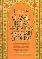 Classic Indian Vegetarian and Grain Cooking by Julie Sahni (1985, Hardcover)