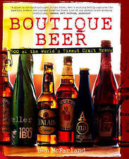 Boutique Beer: 500 of the World's Finest Craft Brews by Ben McFarland (Hardback…