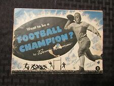 1945 Want To Be A FOOTBALL CHAMPION by Bernie Bierman GD+ General Mills 30 pgs