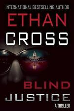 Blind Justice by Ethan Cross (2015, Hardcover)