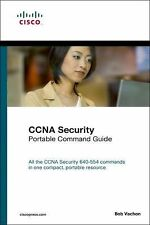 CCNA Security (640-554) Portable Command Guide by Bob Vachon (2012,...