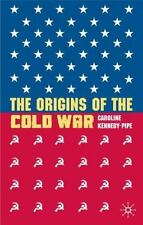 The Origins of the Cold War by Kennedy-Pipe, Caroline