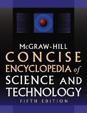 McGraw-Hill Concise Encyclopedia of Science and Technology, 5th Edition, McGraw-