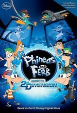 Across the 2nd Dimension (Phineas and Ferb) Disney Book Group Paperback
