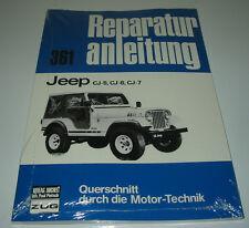 Reparaturanleitung Jeep CJ-5 / CJ-6 / CJ-7 / Baujahr 1954 - 1986 NEU!
