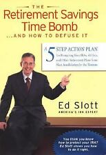 The Retirement Savings Time Bomb ...and How to Defuse It by Slott, Ed, Good Book