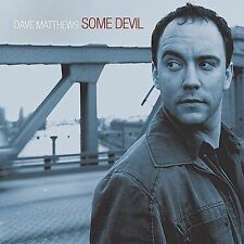 Some Devil by Dave Matthews (CD, Sep-2003, RCA) BRAND NEW-UNOPENED-FACTORY WRAP