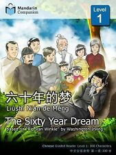 The Sixty Year Dream: Mandarin Companion Graded Readers Level 1 Chinese Edition
