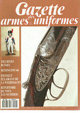 GAZETTE DES ARMES&UNIFORMES N°208 FIGURINES RUSSES/REMINGTON 44/PIST. ECLAIRANT