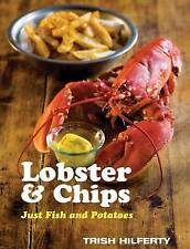 LOBSTER & CHIPS by Trish Hilferty : WH2-R5B : HB289 : NEW BOOK