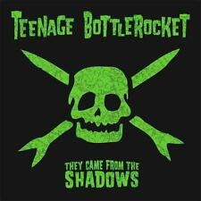 Teenage Bottle Rocket - They Came from the Shadows