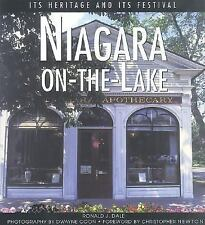 Niagara-on-the-Lake: Its Heritage and Its Festival (Lorimer Illustrated History)