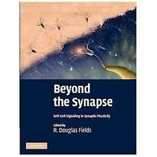 Beyond the Synapse : Cell-Cell Signaling in Synaptic Plasticity (2012,...
