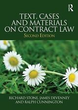 Text, Cases and Materials on Contract Law by Richard Stone, James Devenney,...