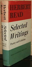 Selected Writings: Poetry And Criticism by Herbert Read - 1st edition in DJ 1964