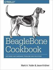 BeagleBone Cookbook : Software and Hardware Problems and Solutions by Jason...