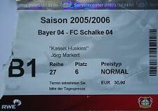 TICKET 2005/06 Bayer 04 Leverkusen - FC Schalke 04