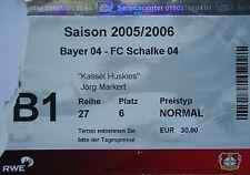 TICKET 2005/06 Bayer 04 Leverkusen - FC Schalke 04