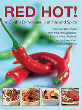 Red hot.: a cook's encyclopedia of fire and spice: avec plus de 400 recettes de dans