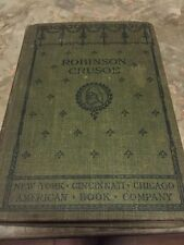 THE LIFE AND ADVENTURES OF ROBINSON CRUSOE Dafoe American Book Company 1896 RARE