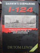 Darwin's Submarine I-124 Japanese Squadron 1942 Book by Tom Lewis