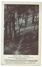 THE OLD TRAIL - Author & Artist HAROLD BELL WRIGHT Advetising Postcard