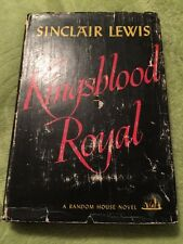 Kingsblood Royal Sinclair Lewis (lists Down To It) 1947