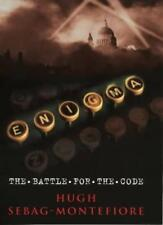 Enigma: The Battle for the Code By Hugh Sebag-Montefiore. 9780297842514