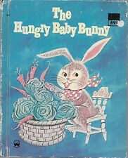 The Hungry Baby Bunny.  Excellent Condition. Wonder Book Hardcover. 1951